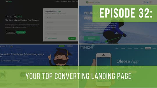 Instant Access to Episode 32: Your Top Converting Landing Page by Friday Live, powered by Intelivideo