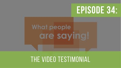 Episode 34: Video Testimonials by Friday Live