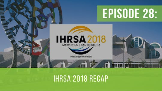 Instant Access to Episode 28: IHRSA 2018 Recap by Friday Live, powered by Intelivideo