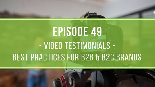 Instant Access to Episode 49: Video Testimonial Best Practices for B2B & B2C Brands by Friday Live, powered by Intelivideo