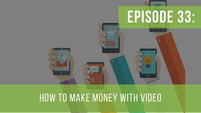 Instant Access to Episode 33: How to Make Money with Video by Friday Live, powered by Intelivideo