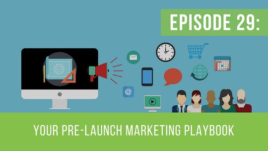 Instant Access to Episode 29: Your Pre-Launch Marketing Playbook by Friday Live, powered by Intelivideo