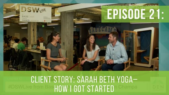 Instant Access to Episode 21: Sarah Beth Yoga–How I Got Started by Friday Live, powered by Intelivideo