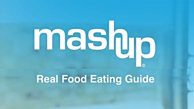 Real Food Eating Guide by MASHUP®