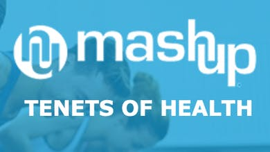 Tenets of Health by MASHUP®