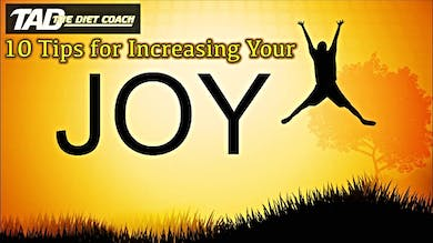 10 Tips for a life of joy by TadTV