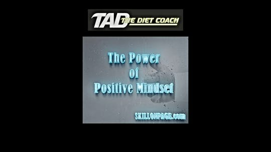 Instant Access to Motivation through Positive Mindset by TadTV, powered by Intelivideo