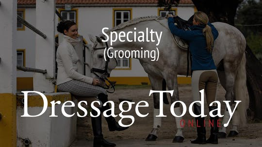 Grooming by Dressage Today Online