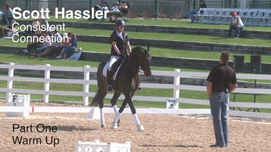 Scott Hassler - Consistent Connection - Part One - Warm Up by Dressage Today Online