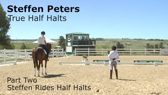 Instant Access to Steffen Peters - True Half Halts - Part Two - Steffen Rides Half Halts by Dressage Today Online, powered by Intelivideo