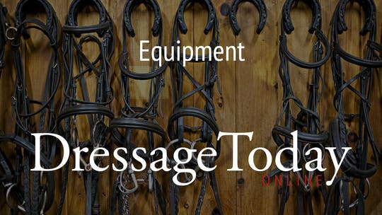 Equipment by Dressage Today Online