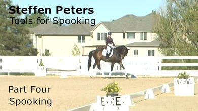 Steffen Peters - Tools for Spooking - Part 4 - Spooking by Dressage Today Online