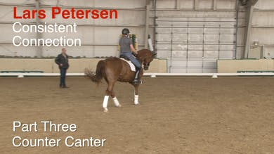 Lars Petersen - Consistent Connection - Part  Three - Counter Canter by Dressage Today Online