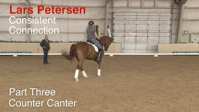 Lars Petersen - Consistent Connection, Part 3 by Dressage Today Online