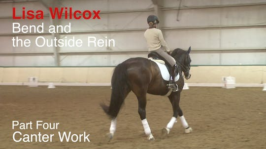 Instant Access to Lisa Wilcox - Bend and the Outside Rein - Part Four - Canter Work by Dressage Today Online, powered by Intelivideo