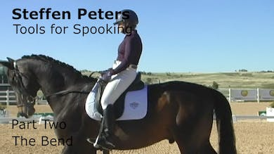 Steffen Peters - Tools for Spooking - Part 2 - The Bend by Dressage Today Online