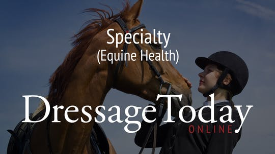 Equine Health by Dressage Today Online