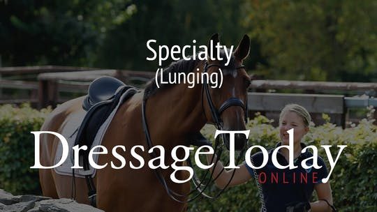 Lunging by Dressage Today Online
