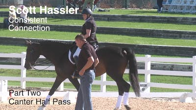 Scott Hassler - Consistent Connection, Part 2 by Dressage Today Online