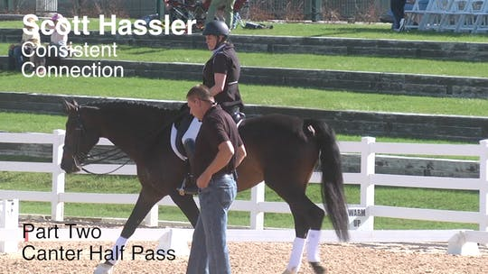 Instant Access to Scott Hassler - Consistent Connection - Part Two - Canter Half Pass by Dressage Today Online, powered by Intelivideo