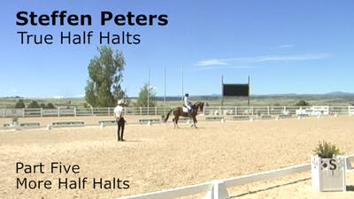 Steffen Peters - True Half Halts, Part 5 by Dressage Today Online
