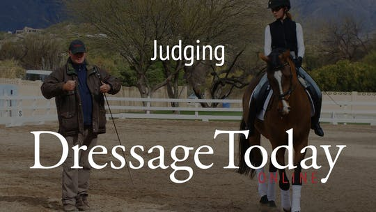 Judging by Dressage Today Online
