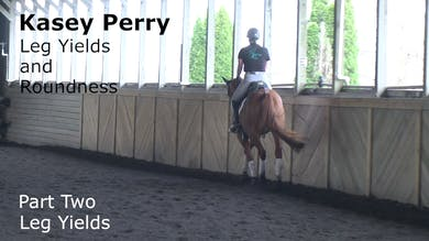 Kasey Perry-Glass - Leg Yield and Roundness - Part Two - Leg Yields by Dressage Today Online