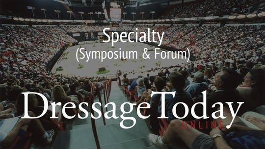 Symposium & Forum by Dressage Today Online