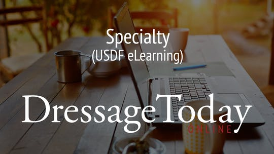 USDF eLearning by Dressage Today Online