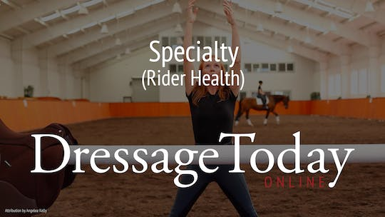 Rider Health by Dressage Today Online