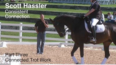 Instant Access to Scott Hassler - Consistent Connection, Part 3 by Dressage Today Online, powered by Intelivideo