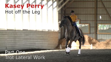 Kasey Perry-Glass - Hot Off the Leg, Part 1 - Trot Lateral Work by Dressage Today Online