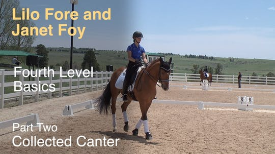 Instant Access to Janet Foy and Lilo Fore - Fourth Level Basics - Part Two - Collected Canter by Dressage Today Online, powered by Intelivideo
