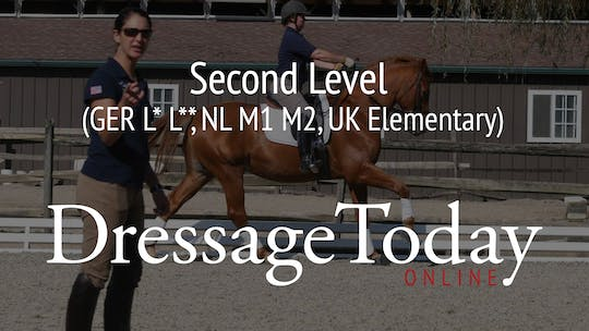 Second Level (GER L* L**, NL M1 M2, UK Elementary) by Dressage Today Online