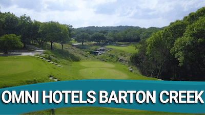 Barton Creek Resort ~ Austin, TX by Golf Life