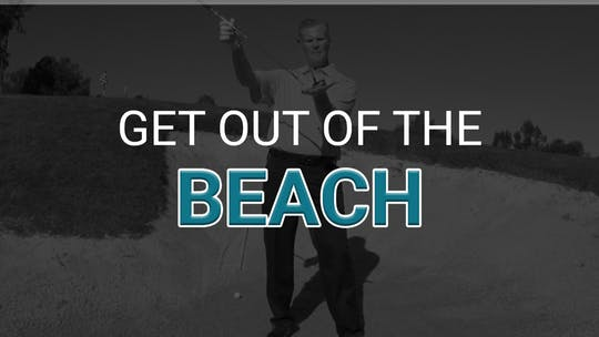 Get out of the Beach by Golf Life