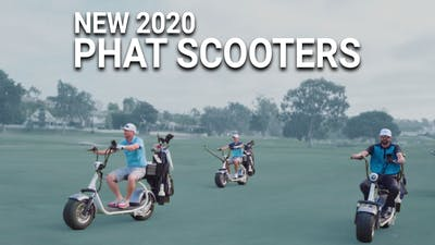 2020 Phat Scooters by Golf Life