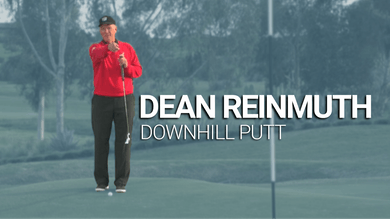Dean Reinmuth: Downhill Putts by Golf Life