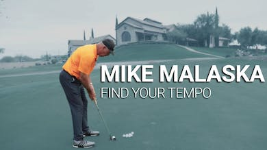 Mike Malaska: Find Your Tempo by Golf Life