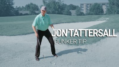 Jon Tattersall : Bunker Tip by Golf Life