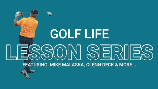 Lesson Series by Golf Life