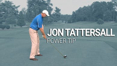 Jon Tattersall: Power Tip by Golf Life