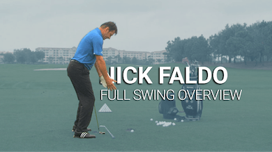 Nick Faldo: Full Swing Overview by Golf Life