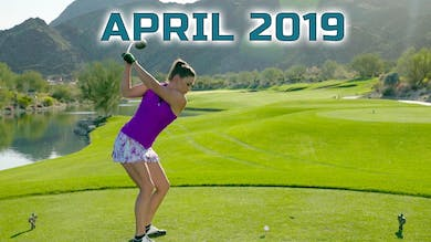 April 2019: Ep. 3 by Golf Life
