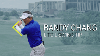 Randy Chang: L to L Tip by Golf Life