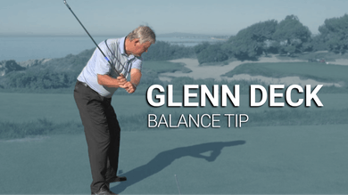 Glenn Deck: Balance Tip by Golf Life