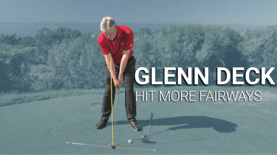 Glenn Deck: Hit More Fairways by Golf Life