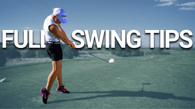 Full Swing Tips by Golf Life