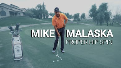 Mike Malaska: Proper Hip Spin by Golf Life
