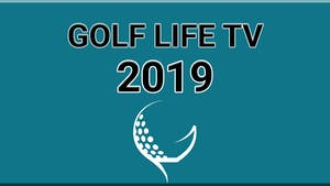 Golf Life 2019 Episodes by Golf Life